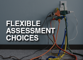 Flexible assessment choices